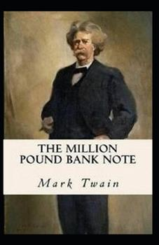 Paperback The Million Pound Bank Note Illustrated Book
