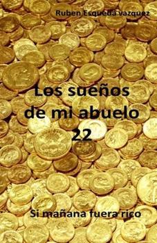 Paperback Los Sue?os De Mi Abuelo 22 [Spanish] Book