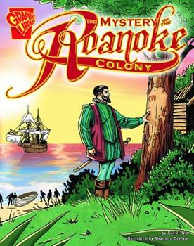 Library Binding The Mystery of the Roanoke Colony (Graphic History) Book