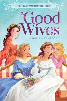 Good Wives 0060559918 Book Cover