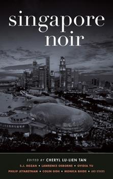 Singapore Noir - Book  of the Akashic noir
