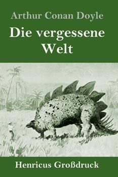 Hardcover Die vergessene Welt (Gro?druck) [German] Book