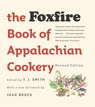 Hardcover The Foxfire Book of Appalachian Cookery Book