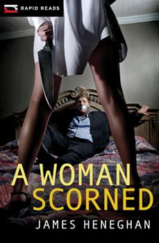 A Woman Scorned 1459804066 Book Cover