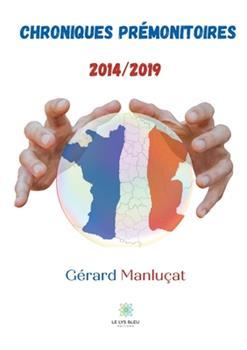 Paperback Chroniques pr?monitoires 2014/2019 [French] Book