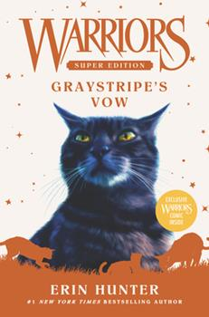 Hardcover Warriors Super Edition: Graystripe's Vow Book