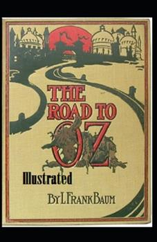 Paperback The Road to Oz Illustrated Book