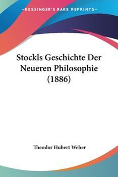 Paperback Stockls Geschichte der Neueren Philosophie Book