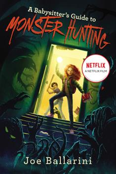 Paperback A Babysitter's Guide to Monster Hunting Book