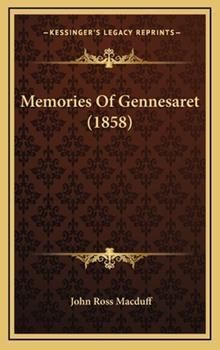 Hardcover Memories of Gennesaret Book