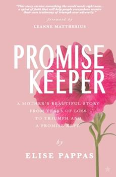 Paperback Promise Keeper: A Mother's beautiful story from tears of loss, to triumph and a promise kept. Book