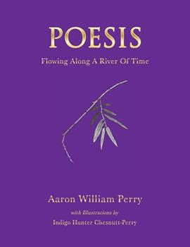 Hardcover Poesis : Flowing along a River of Time Book