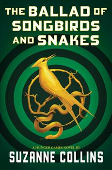 Hardcover The Ballad of Songbirds and Snakes (A Hunger Games Novel) Book