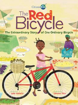 The Red Bicycle: The Extraordinary Story of One Ordinary Bicycle - Book  of the CitizenKid