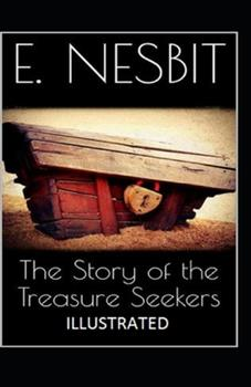 Paperback The Story of the Treasure Seekers Illustrated Book