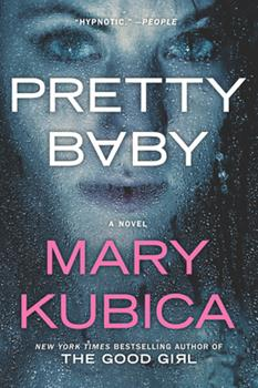 Paperback Pretty Baby: A Gripping Novel of Psychological Suspense Book