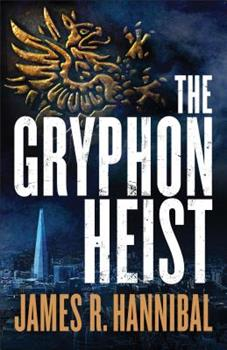 The Gryphon Heist - Book #1 of the Talia Inger