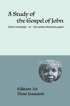 Paperback A Study of the Gospel of John Book