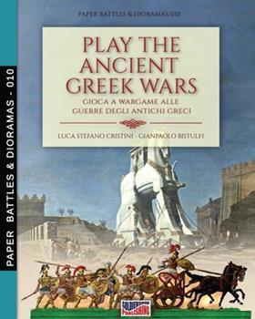 Paperback Play the Ancient Greek war: Gioca a Wargame alle guerre degli antichi Greci Book