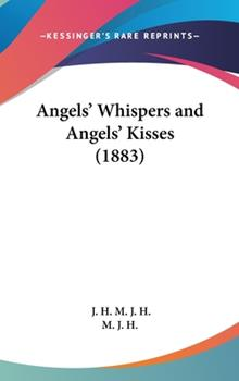 Hardcover Angels' Whispers and Angels' Kisses Book