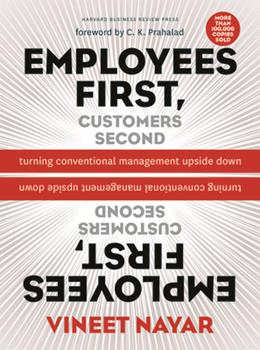 Hardcover Employees First, Customers Second: Turning Conventional Management Upside Down Book