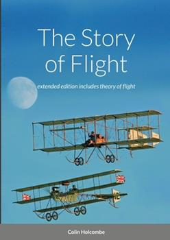 Paperback The Story of Flight Book