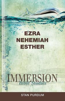 Immersion Bible Studies | Ezra, Nehemiah, Esther - Book  of the Immersion Bible Studies