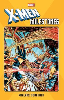 X-Men Milestones: Phalanx Covenant - Book  of the Uncanny X-Men 1963-2011