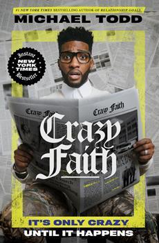 Hardcover Crazy Faith: It's Only Crazy Until It Happens Book