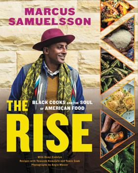 Hardcover The Rise : Black Cooks and the Soul of American Food: a Cookbook Book