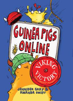 Guinea Pigs Online: Viking Victory - Book #3 of the Guinea Pigs Online