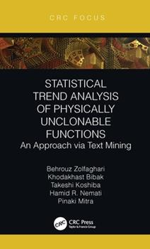 Hardcover Statistical Trend Analysis of Physically Unclonable Functions: An Approach Via Text Mining Book