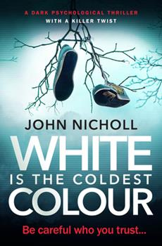 White Is the Coldest Colour - Book #1 of the Dr David Galbraith