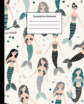 Paperback Composition Notebook : Mermaid Wide Ruled Blank Lined Cute Notebooks for Girls Teens Kids School Writing Notes Journal -100 Pages - 7. 5 X 9. 25'' -Wide Ruled School Composition Books Book