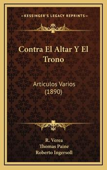 Hardcover Contra el Altar y el Trono : Articulos Varios (1890) Book