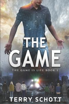 The Game - Book #1 of the Game is Life