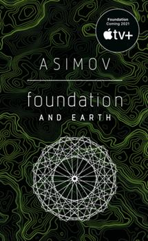 Foundation and Earth - Book #7 of the Foundation