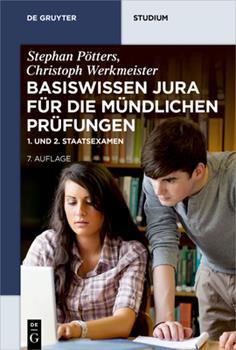 Paperback Basiswissen Jura F?r Die M?ndlichen Pr?fungen: 1. Und 2. Staatsexamen [German] Book