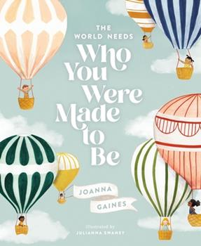 The World Needs Who You Were Made to Be 1400314232 Book Cover