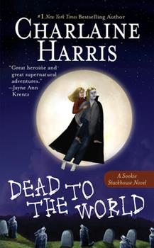 Dead to the World - Book #4 of the Sookie Stackhouse