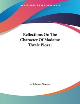 Paperback Reflections on the Character of Madame Thrale Piozzi Book