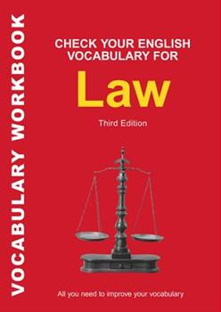 Check Your English Vocabulary for Law - Book  of the Check Your English Vocabulary series
