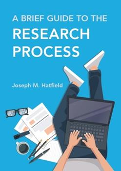 Paperback A Brief Guide to the Research Process Book