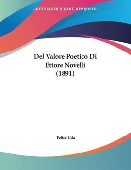 Paperback Del Valore Poetico Di Ettore Novelli Book