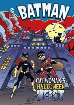Batman: Catwoman's Halloween Heist - Book  of the DC Super Heroes: Batman