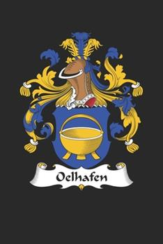 Paperback Oelhafen : Oelhafen Coat of Arms and Family Crest Notebook Journal (6 X 9 - 100 Pages) Book