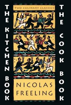 The Kitchen Book + The Cook Book 0879238623 Book Cover