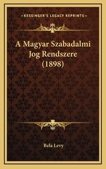 Hardcover A Magyar Szabadalmi Jog Rendszere Book