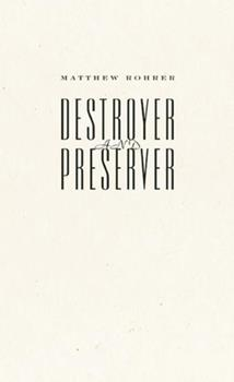 Destroyer and Preserver 1933517506 Book Cover