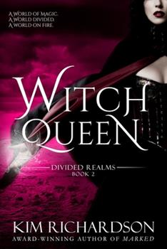 Witch Queen - Book #2 of the Divided Realms